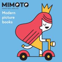 Детская современная иллюстрированная литература. Каталог иностранных прав чешского издательства «MIMOTO» 2020
